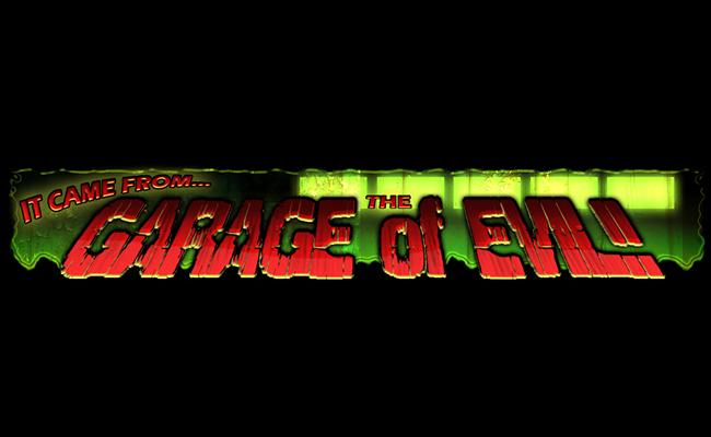 Garage of Evil