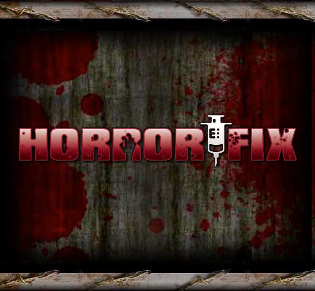 Horror Fix