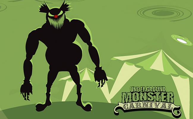 Underground Monster Carnival